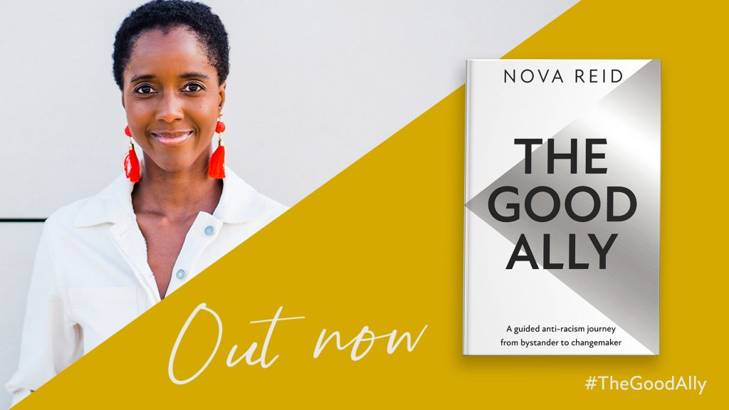 The Good Ally by Nova Reid, out now